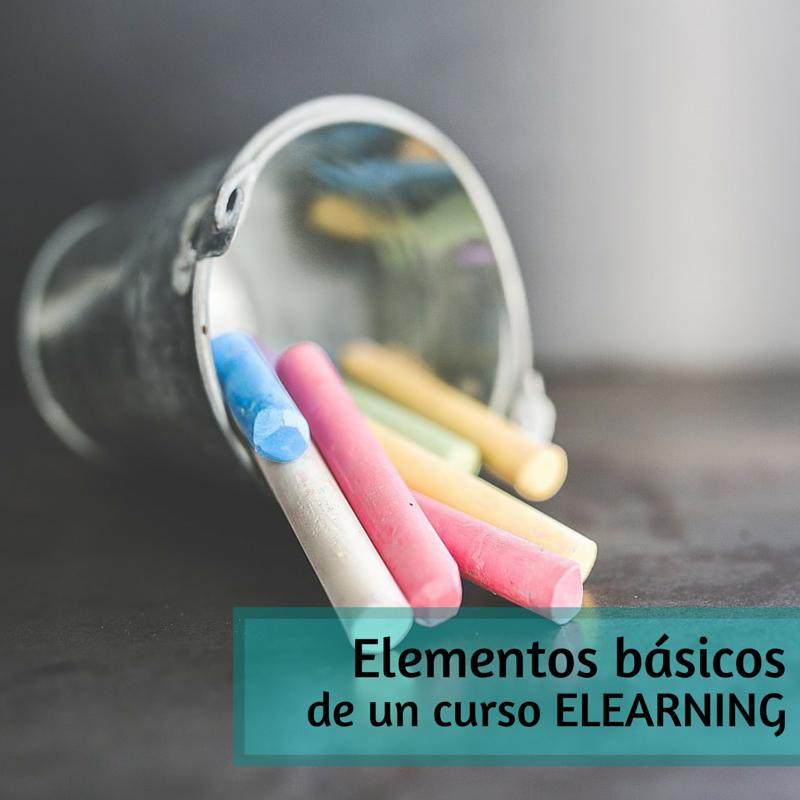 Los elementos básicos de un curso eLearning/formacion elearning